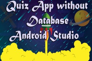 Quiz App without Database in Android Studio
