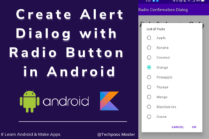 Create Alert Dialog with Radio Button in Android